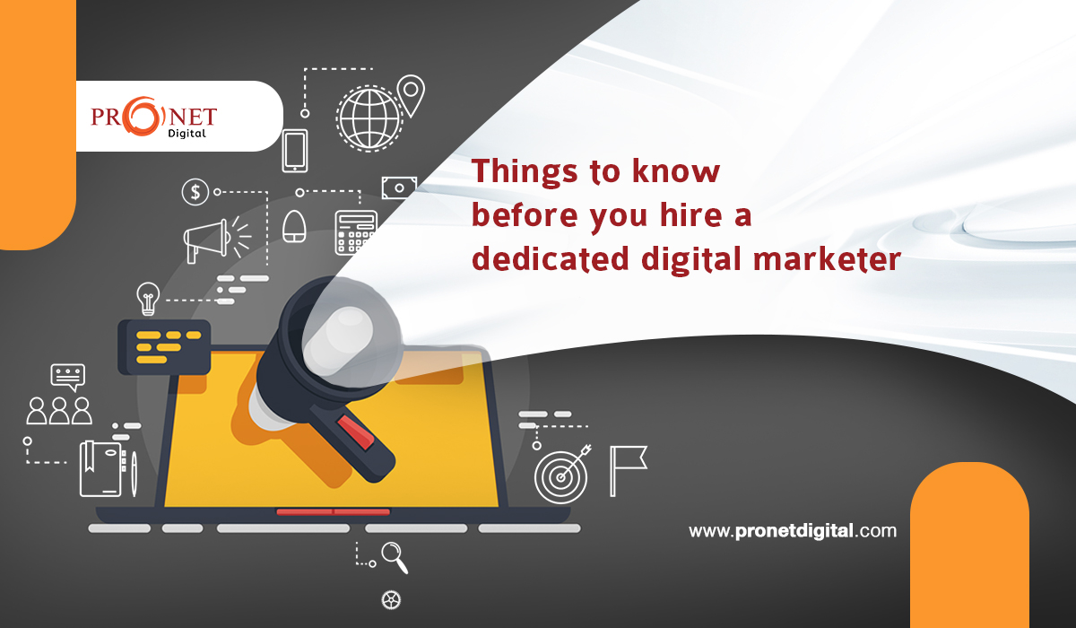 Things to Know Before You Hire a Dedicated Digital Marketer
