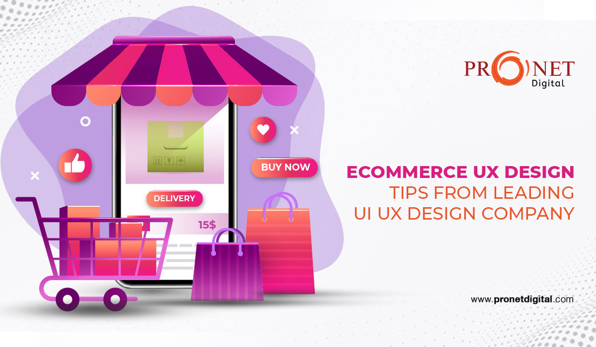 Ecommerce UX design tips from leading UI UX design company